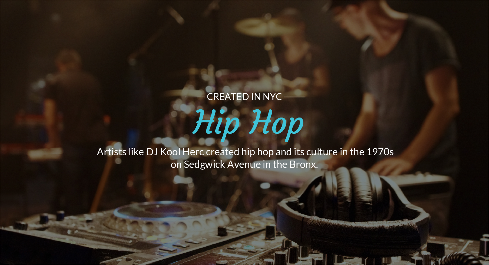 Created in NYC, Hip Hop